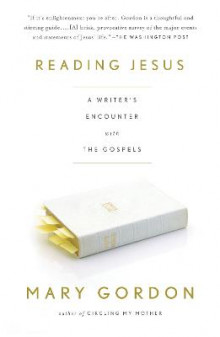 Reading Jesus av Mary Gordon (Heftet)