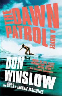 Dawn Patrol av Don Winslow (Heftet)