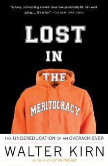 Lost in the Meritocracy av Walter Kirn (Heftet)