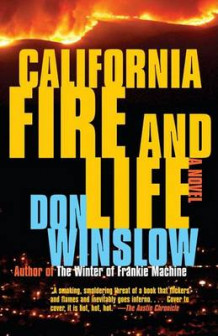 California Fire and Life av Don Winslow (Heftet)