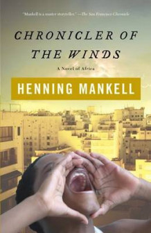 Chronicler of the Winds av Henning Mankell (Heftet)