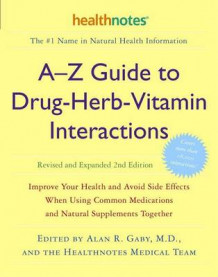 A-Z Guide to Drug-Herb-Vitamin av Alan R Gaby (Heftet)