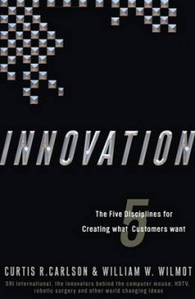 Innovation av Curtis R Carlson og William W Wilmot (Innbundet)