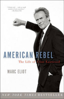 American Rebel av Marc Eliot (Heftet)