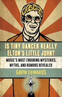 Is Tiny Dancer Really Elton's Little John? av Edwards (Heftet)