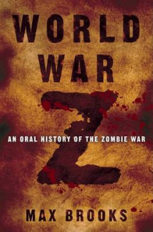 World War Z av Max Brooks (Innbundet)