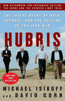 Hubris the Inside Story of Spin, Scandal & the Selling of the Iraq War av Michael Isikoff og David Corn (Heftet)
