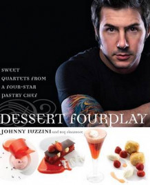 Dessert FourPlay av Johnny Iuzzini (Innbundet)
