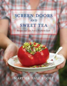Screen Doors and Sweet Tea av Martha Hall Foose (Innbundet)