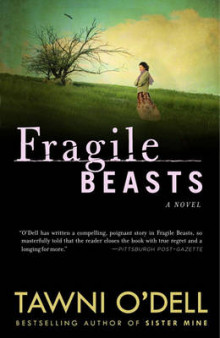 Fragile Beasts av Tawni O'Dell (Heftet)