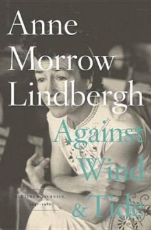 Against Wind and Tide av Anne Morrow Lindbergh (Innbundet)