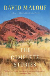 The Complete Stories av David Malouf (Heftet)