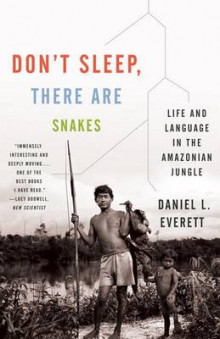 Don't Sleep, There Are Snakes av Daniel L Everett (Heftet)