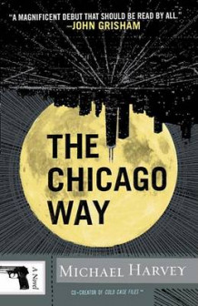 The Chicago Way av Michael Harvey (Heftet)
