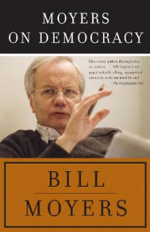 Moyers on Democracy av Bill Moyers (Heftet)