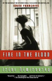 Fire in the Blood av Irene Nemirovsky (Heftet)