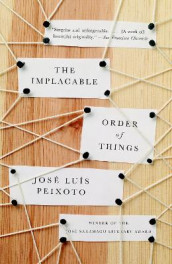 The Implacable Order of Things av Jose Luis Peixoto (Heftet)