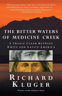 The Bitter Waters of Medicine Creek av Richard Kluger (Heftet)