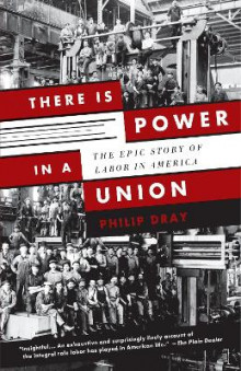 There Is Power in a Union av Philip Dray (Heftet)