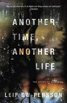 Another Time, Another Life av Leif G W Persson (Heftet)