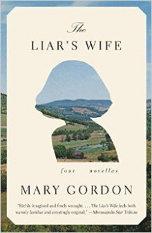 The Liar's Wife av Mary Gordon (Heftet)