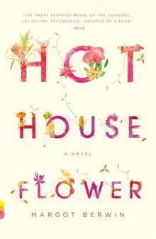 Hothouse flower av Margot Berwin (Heftet)