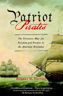 Patriot Pirates av Robert H Patton (Heftet)