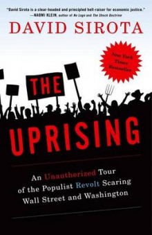 The Uprising av David Sirota (Heftet)
