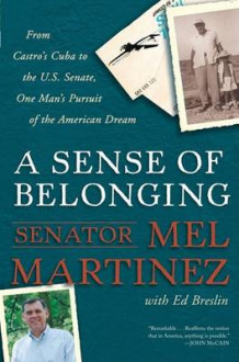 A Sense of Belonging av Mel Martinez (Heftet)