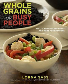 Whole Grains for Busy People av Lorna J Sass (Heftet)