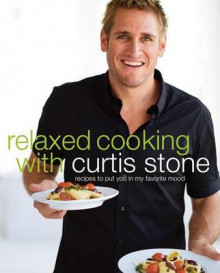 Relaxed Cooking with Curtis Stone av Curtis Stone (Innbundet)