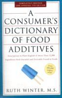 A Consumer's Dictionary of Food Additives: 7th Edition av Ruth Winter (Heftet)