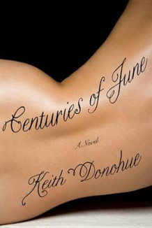 Centuries Of June av Keith Donohue (Heftet)