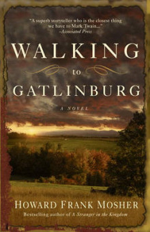 Walking To Gatlinburg av Howard Frank Mosher (Heftet)