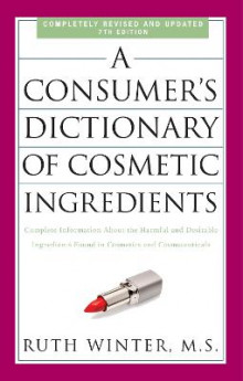 A Consumer's Dictionary of Cosmetic Ingredients av Ruth Winter (Heftet)