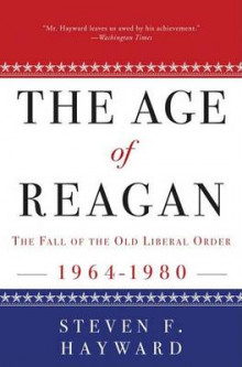 The Age of Reagan av Steven F Hayward (Heftet)