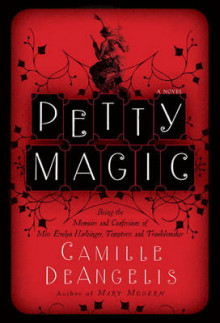Petty Magic av Camille Deangelis (Innbundet)