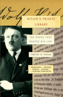 Hitler's Private Library av Lecturer in History and Literature Timothy W Ryback (Heftet)