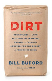 Dirt av Bill Buford (Heftet)