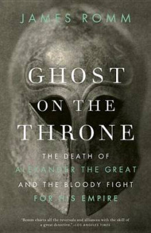 Ghost on the Throne av James Romm (Heftet)