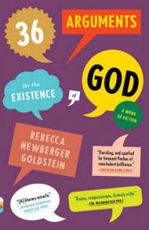36 Arguments for the Existence of God av Rebecca Goldstein (Heftet)