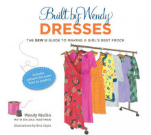 Built by Wendy Dresses av Wendy Mullin (Innbundet)