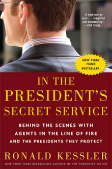 In The President's Secret Service av Ronald Kessler (Heftet)