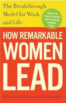 How Remarkable Women Lead av Joanna Barsh og Susie Cranston (Heftet)