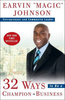 32 Ways to Be a Champion in Business av Earvin Magic Johnson (Heftet)