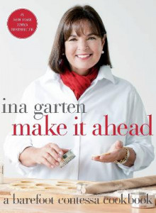Make it Ahead! av Ina Garten (Innbundet)