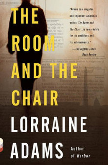 The Room and the Chair av Lorraine Adams (Heftet)