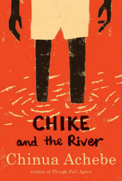 Chike and the River av Chinua Achebe (Heftet)