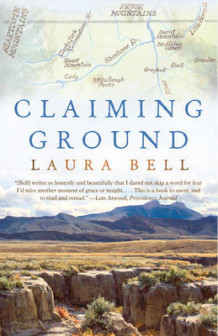 Claiming Ground av Laura Bell (Heftet)