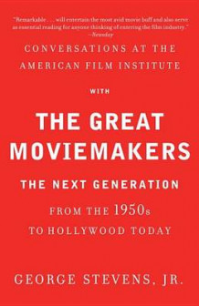 Conversations at the American Film Institute with the Great Moviemakers av Stevens (Heftet)